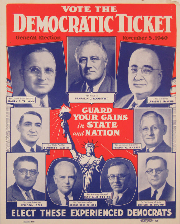 VOTE THE DEMOCRATIC TICKET  (FDR for president, Truman for Senator) 1940
