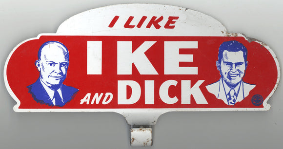 I LIKE IKE AND DICK