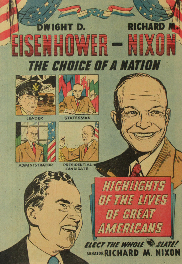 EISENHOWER-NIXON THE CHOICE OF A NATION / EWING FOR SENATOR ...