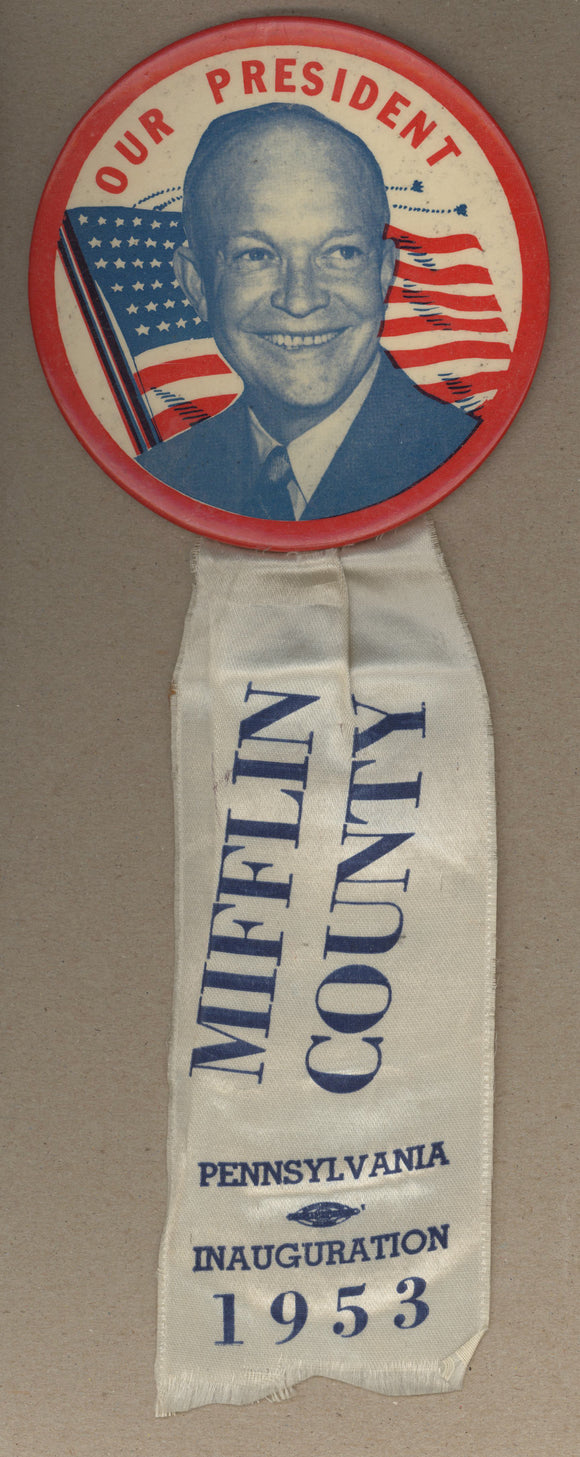 OUR PRESIDENT / MIFFLIN COUNTY PENNSYLVANIA INAUGURATION 1953