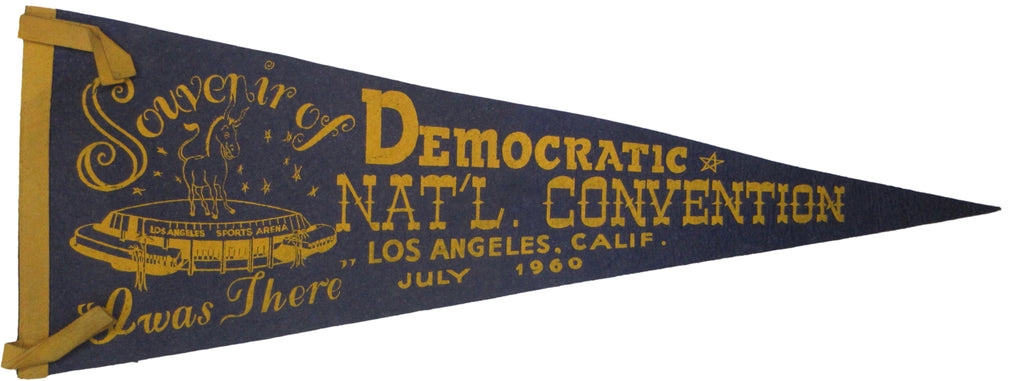 "Souvenir of DEMOCRATIC NAT'L. CONVENTION LOS ANGELES 1960  ""I was There"""