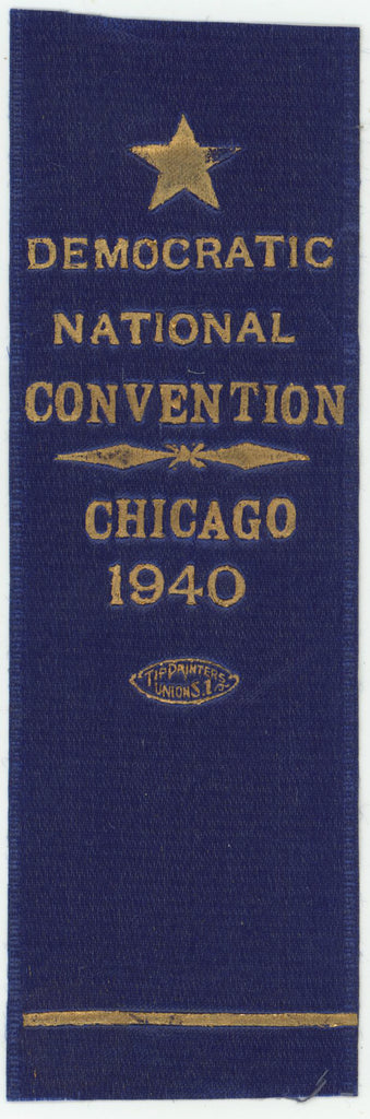 DEMOCRATIC NATIONAL CONVENTION  CHICAGO 1940