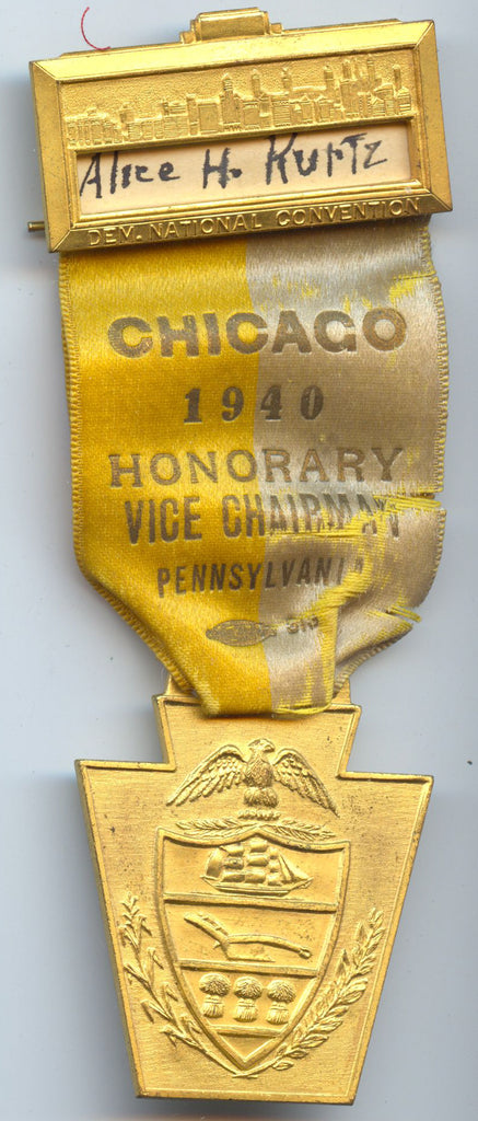 DEM. NATIONAL CONVENTION / CHICAGO 1940 HONORARY VICE CHAIRMAN PENN.