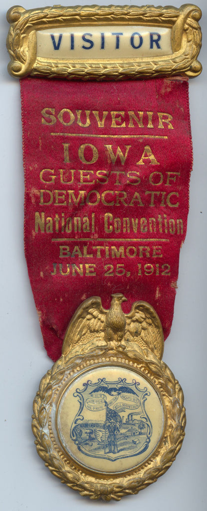 IOWA GUESTS OF DEMOCRATIC National Convention BALTIMORE JUNE 25,1912