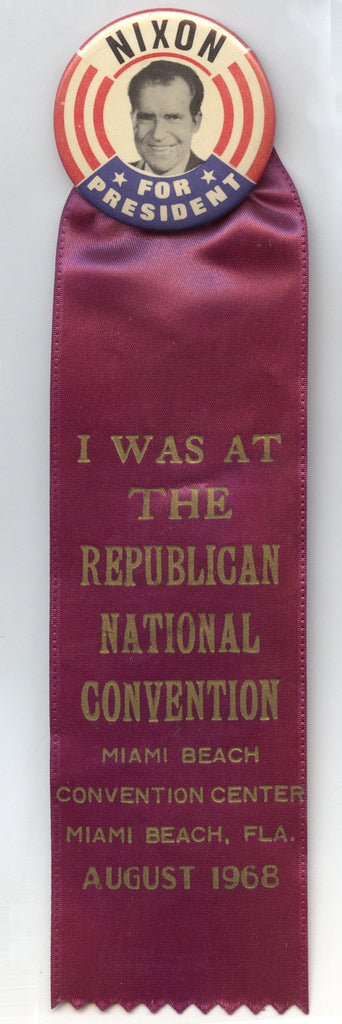 NIXON FOR PRESIDENT / I WAS AT THE REPUBLICAN NATIONAL CONVENTION ... 1968