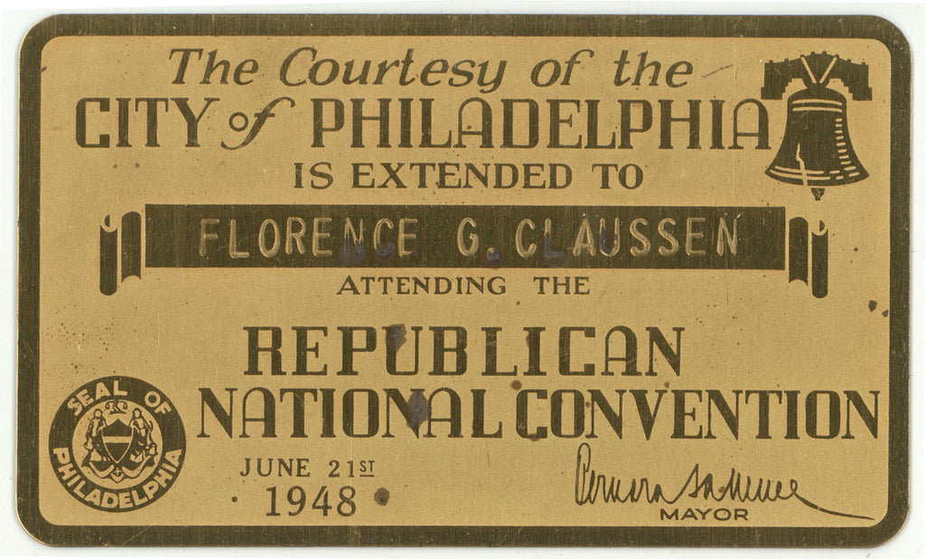 Brass PHILADELPHIA Courtesy pass 1948 REPUBLICAN NATIONAL CONVENTION
