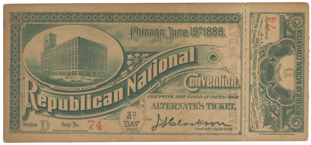 Chicago, June 19th 1888. Republican National Convention. ALTERNATE'S TICKET.