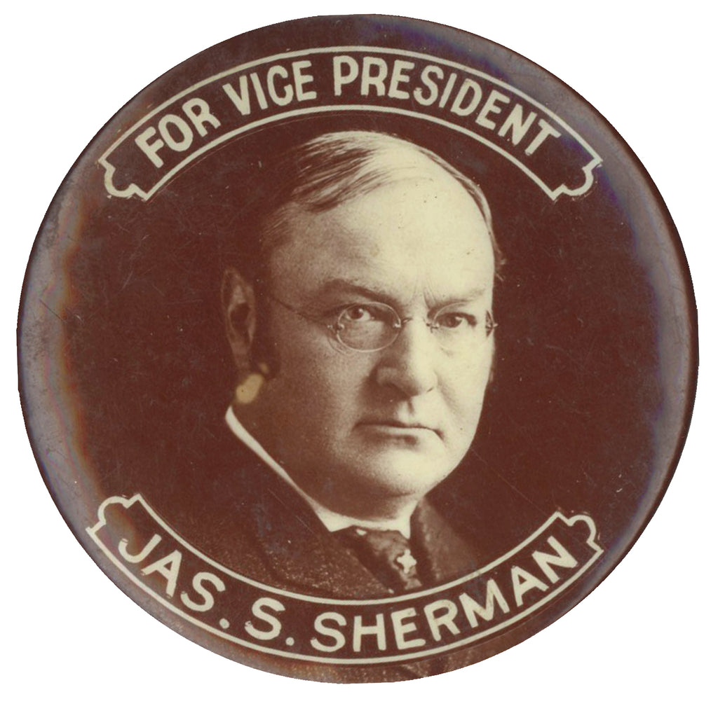 FOR VICE PRESIDENT  JAS. S. SHERMAN