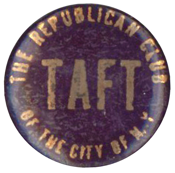TAFT  THE REPUBLICAN CLUB OF THE CITY OF N.Y.