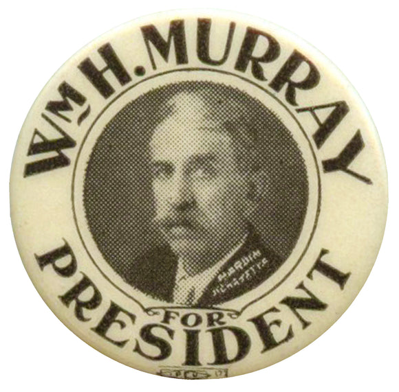 WM. H. MURRAY FOR PRESIDENT