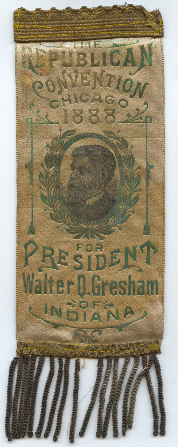 REPUBLICAN CONVENTION CHICAGO 1888 FOR PRESIDENT Walter Q. Gresham of IND.