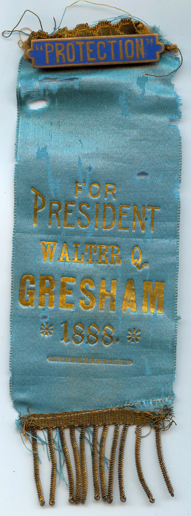 """PROTECTION"" / FOR PRESIDENT WALTER Q. GRESHAM 1888."