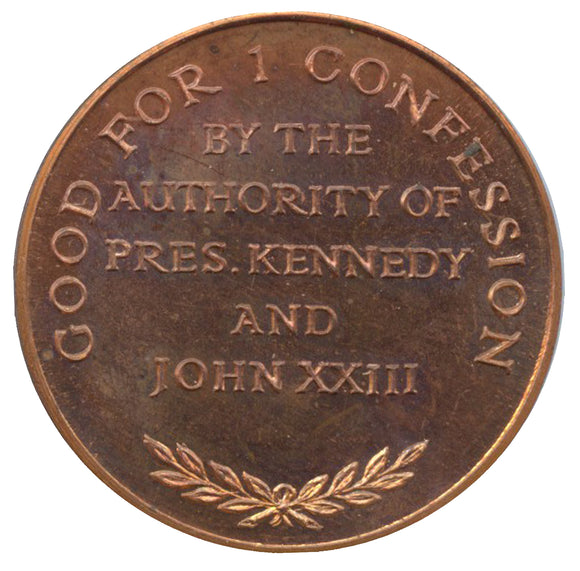 GOOD FOR 1 CONFESSION BY THE AUTHORITY OF PRES. KENNEDY AND JOHN XXIII