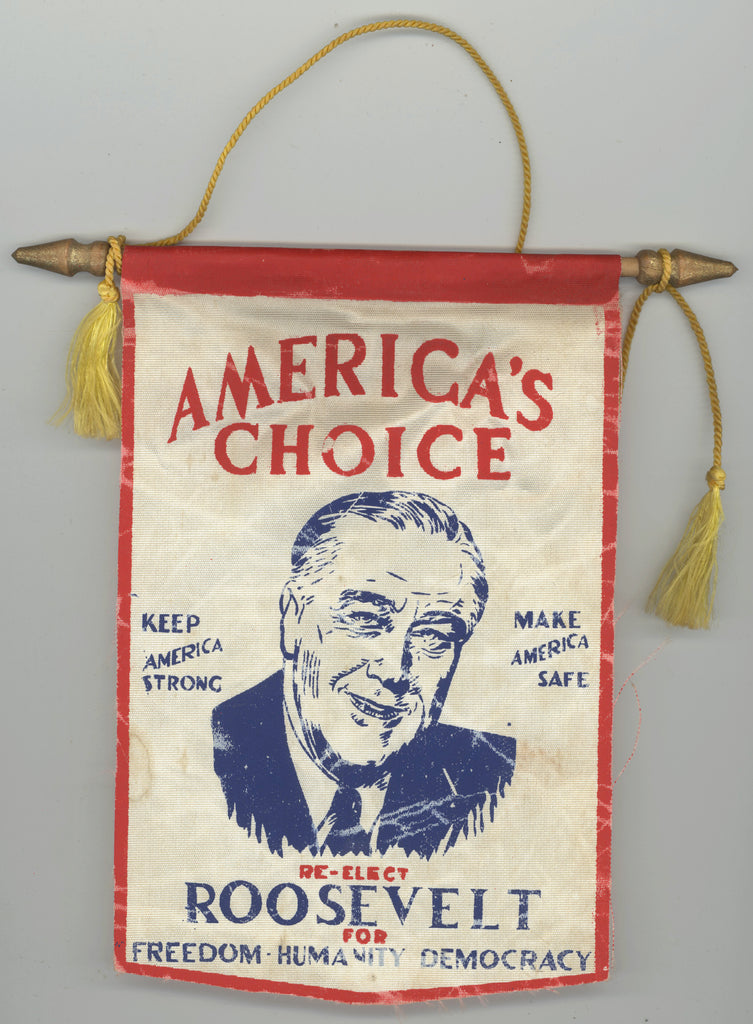 AMERICA'S CHOICE ... RE-ELECT ROOSEVELT FOR FREEDOM HUMANITY DEMOCRACY