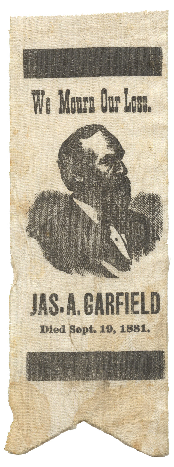We Mourn Our Loss.  JAS. A. GARFIELD  Died Sept. 19, 1881.