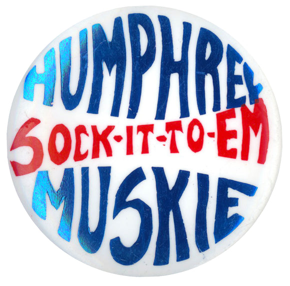 HUMPHREY SOCK-IT-TO-EM MUSKIE