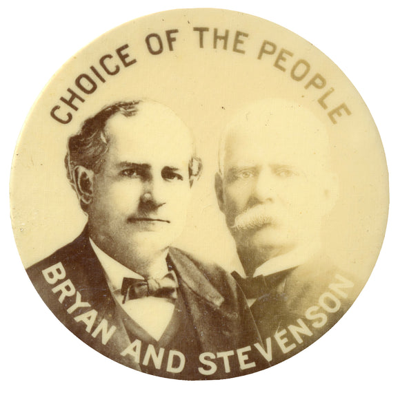 CHOICE OF THE PEOPLE  BRYAN AND STEVENSON  (2 1/8