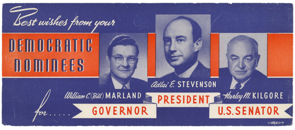 DEMOCRATIC NOMINEES  MARLAND / STEVENSON / KILGORE (West Virginia)