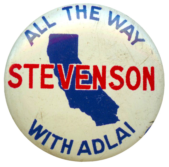 ALL THE WAY WITH ADLAI  STEVENSON (California)