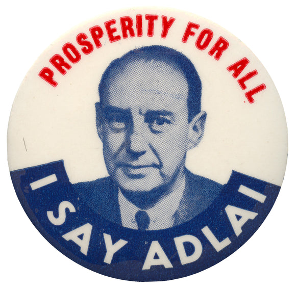 PROSPERITY FOR ALL  I SAY ADLAI