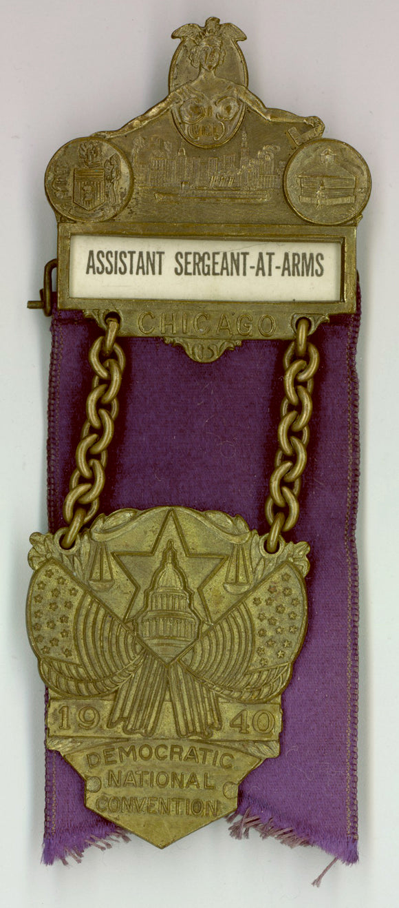 ASST. SERGEANT-AT-ARMS CHICAGO 1940 DEMOCRATIC NATIONAL CONVENTION
