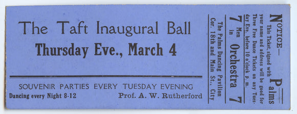 The Taft Inaugural Ball  Thursday Eve., March 4