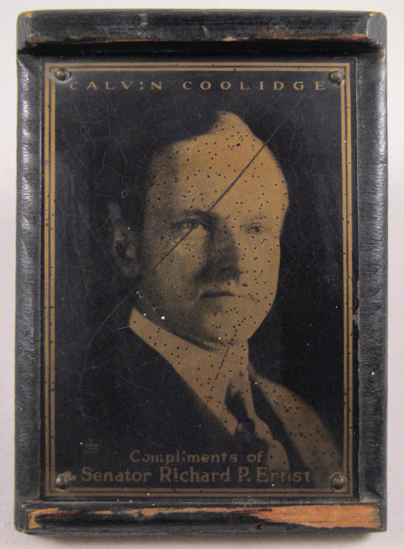 CALVIN COOLIDGE  Compliments of Senator Richard P. Ernst