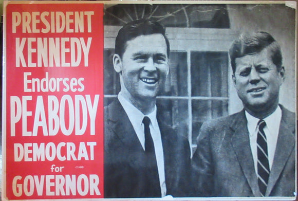 PRESIDENT KENNEDY Endorses PEABODY DEMOCRAT for GOVERNOR