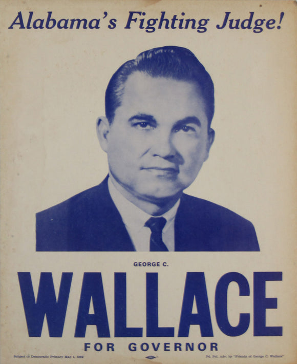 Alabama's Fighting Judge!  GEORGE C. WALLACE FOR GOVERNOR