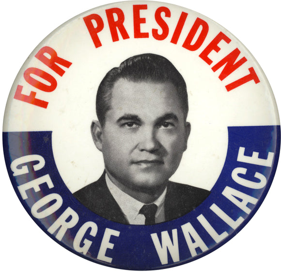 FOR PRESIDENT GEORGE WALLACE  (6