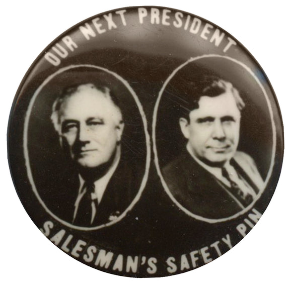 OUR NEXT PRESIDENT (Roosevelt & Willkie) SALESMAN'S SAFETY PIN