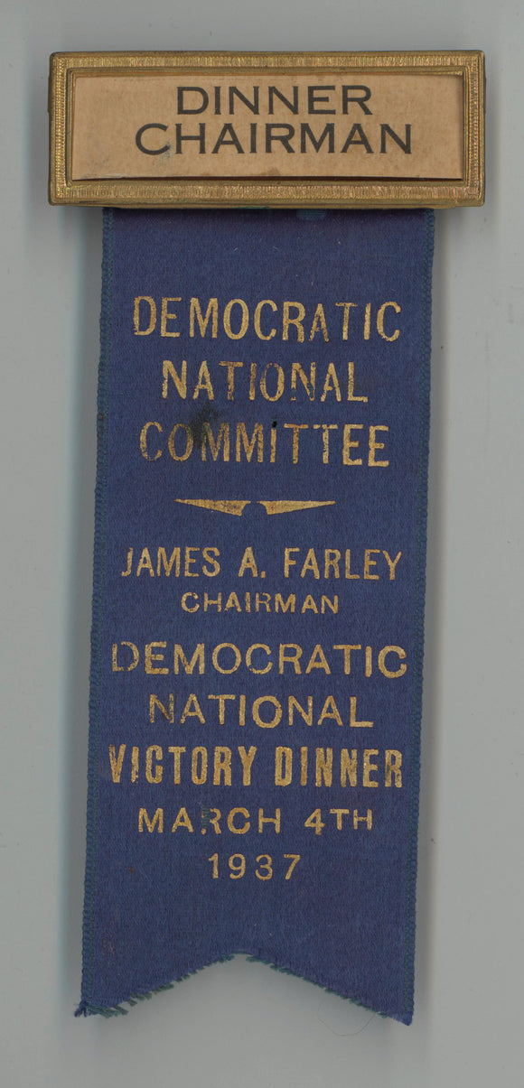 JAMES A. FARLEY  DEMOCRATIC NATIONAL VICTORY DINNER MARCH 4TH 1937
