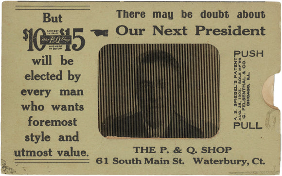 There may be doubt about Our Next President (Wilson/Taft/TR