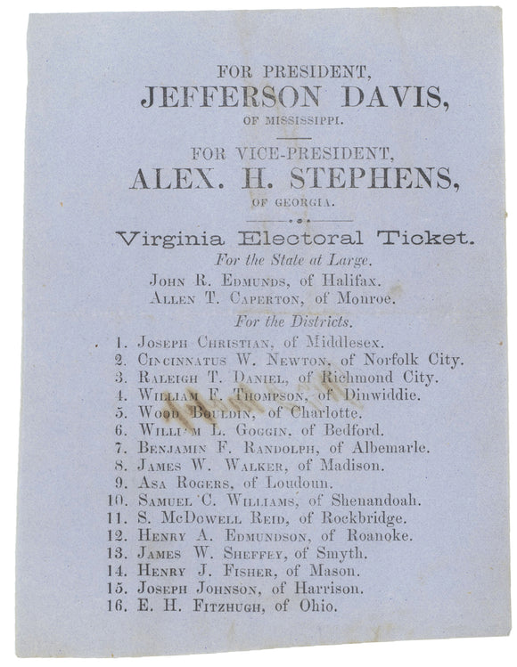 FOR PRESIDENT JEFFERSON DAVIS ... FOR VICE-PRESIDENT ALEX. H. STEPHENS
