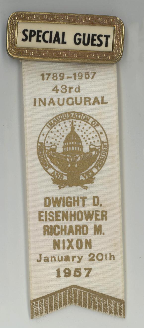 SPECIAL GUEST / 43rd INAUGURAL  DWIGHT D. EISENHOWER  RICHARD NIXON 1957