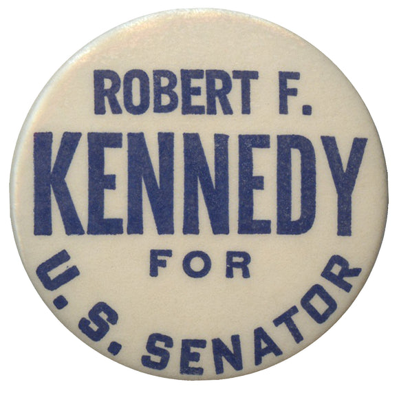 ROBERT F. KENNEDY FOR U.S. SENATOR (1 3/4