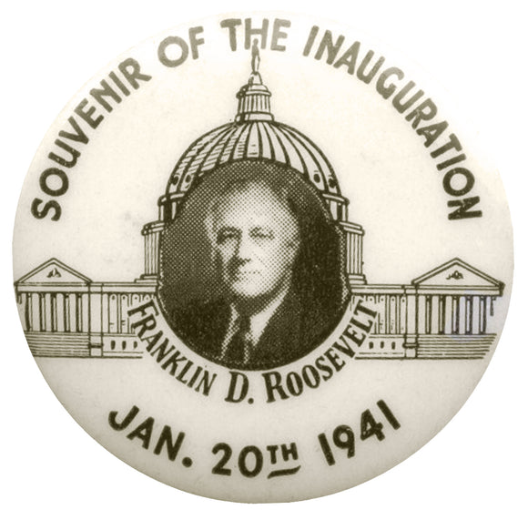 SOUVENIR OF THE INAUGURATION FRANKLIN D. ROOSEVELT JAN. 20TH 1941