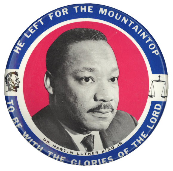HE LEFT FOR THE MOUNTAINTOP ...  DR. MARTIN LUTHER KING JR.  (6