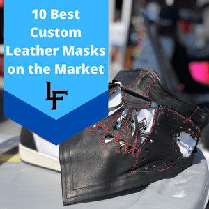 10 Best Custom Leather Masks on the Market