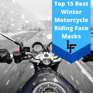 15 Best Cold Weather Motorcycle Masks for Winter