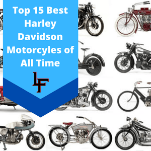 Top 15 Harley Davidson Motorcycles of All Time | 2020