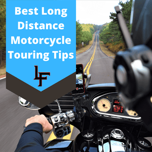 Top Tips for Long Distance Motorcycle Rides