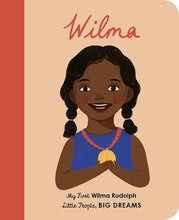 Load image into Gallery viewer, LITTLE PEOPLE BIG DREAMS: WILMA RUDOLPH MY FIRST (BOARD)
