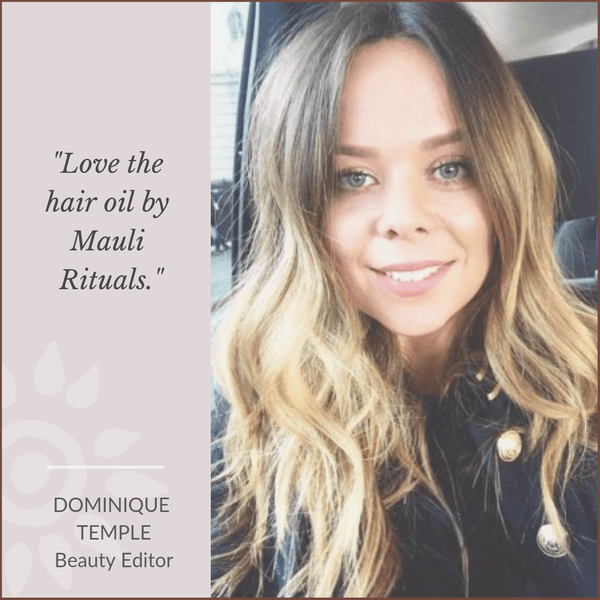 Dominique Temple Beauty Editor loves Mauli Rituals, ayurveda inspired Beauty Brand