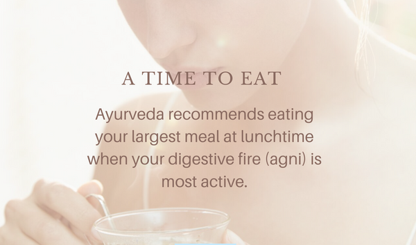 Ayurveda food for good digestion