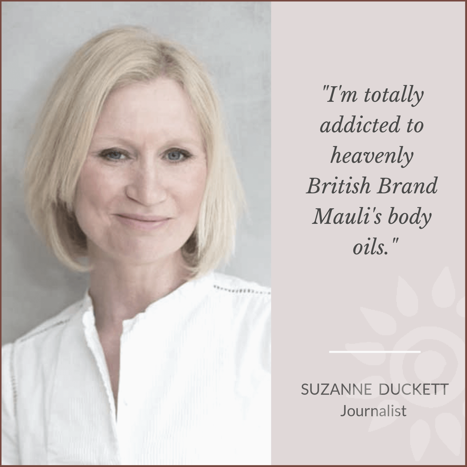 Suzanne Duckett for Mauli Love