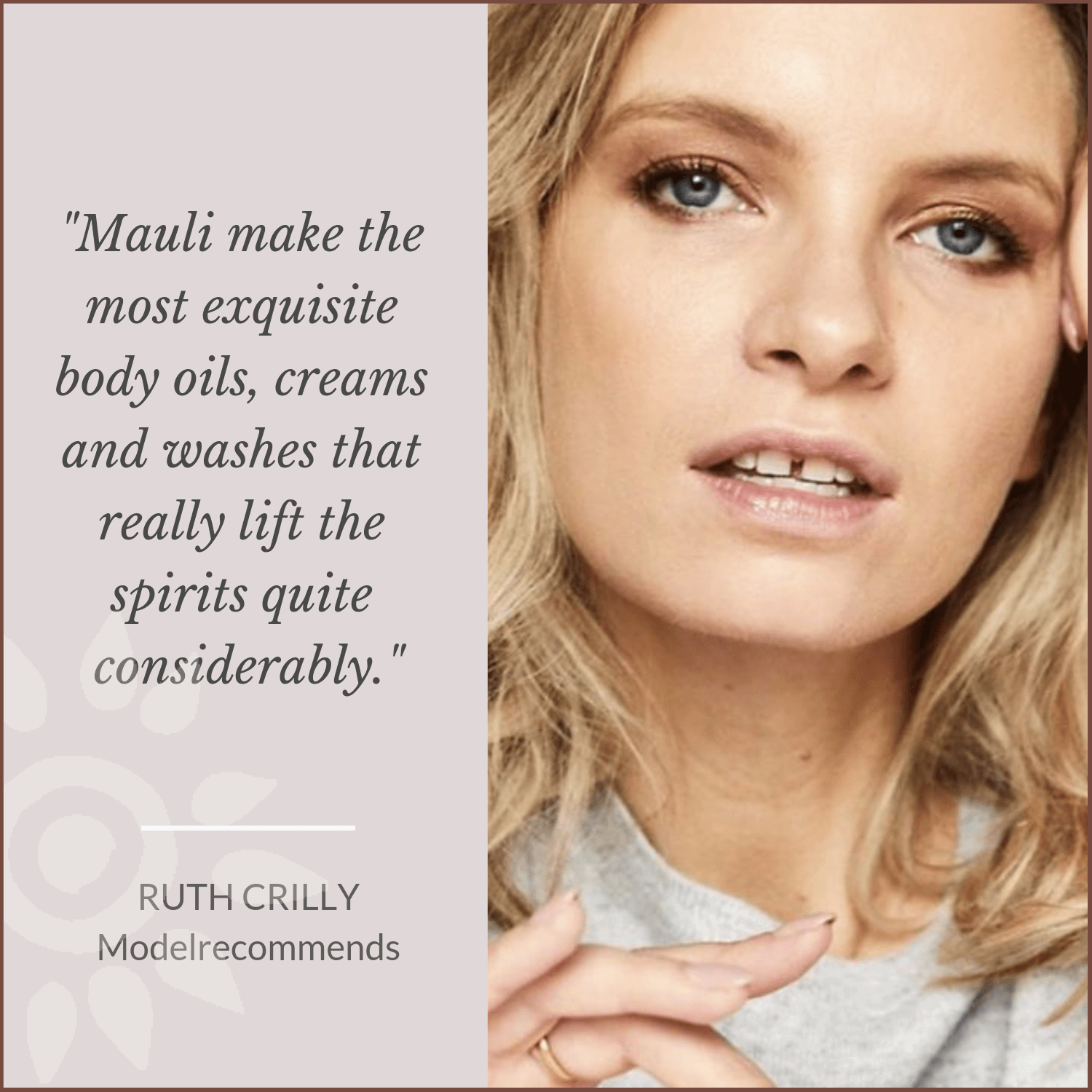 Ruth Crilly for Mauli love