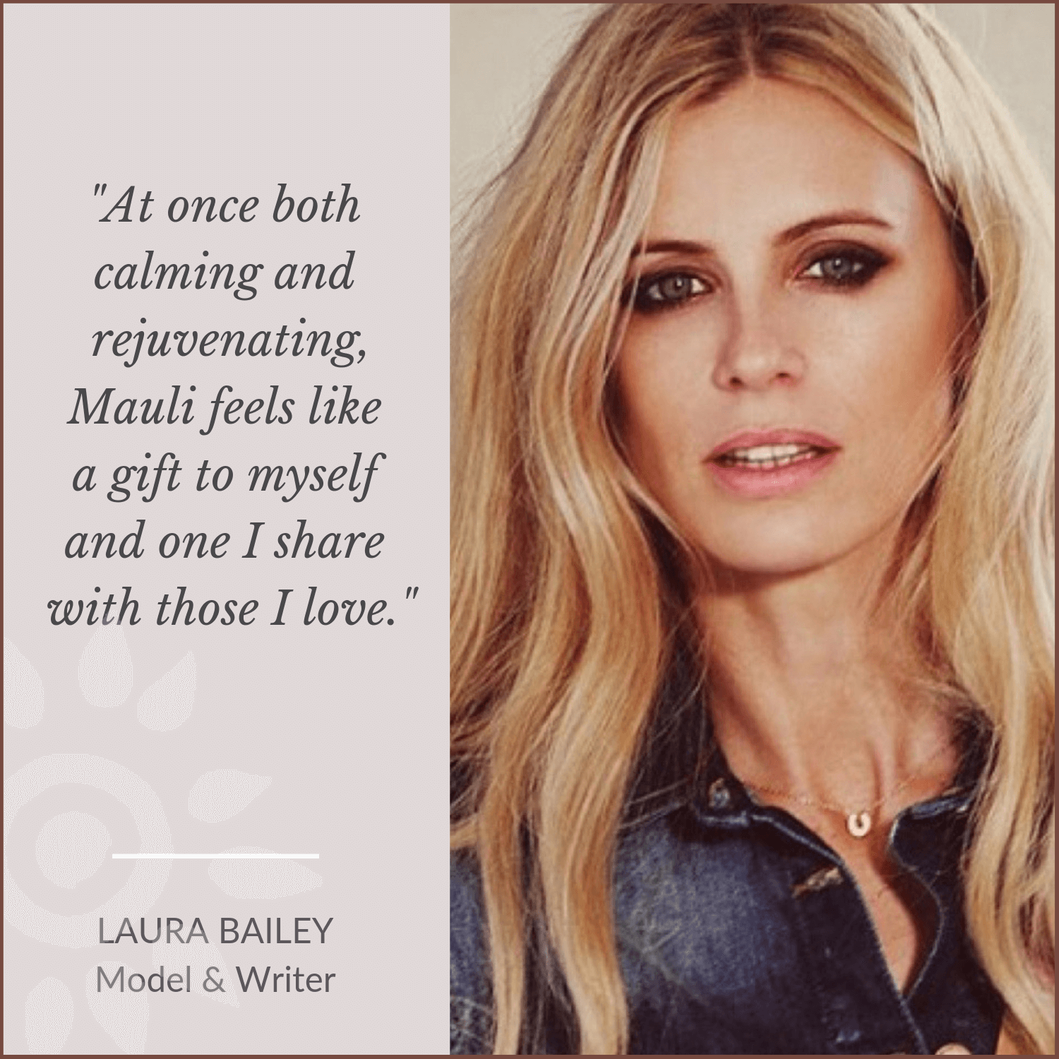 Laura Bailey for Mauli Love