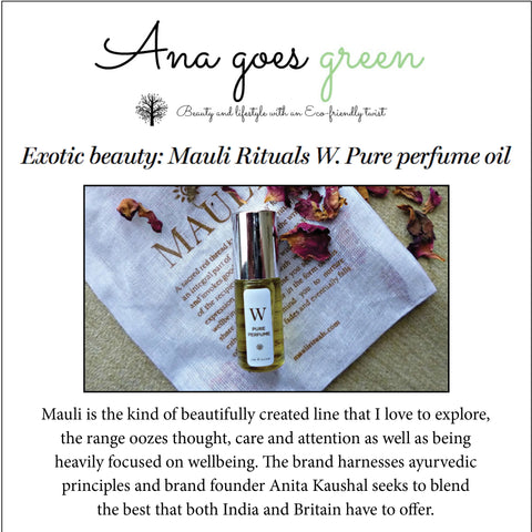 Mauli Rituals W Perfume Oil on Ana Goes Green. maulirituals.com
