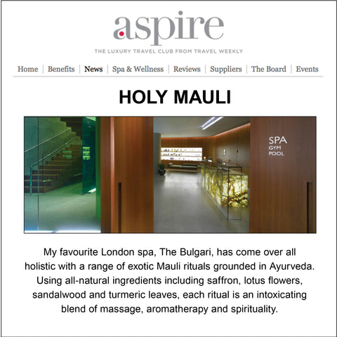 Mauli Rituals in Bulgari Spa London Aspire Travel Weekly